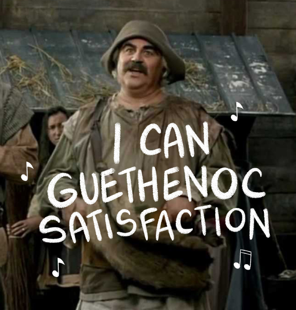 I can Guethenoc satisfaction ! #Kaamelott